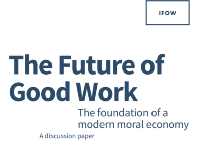 The Future of Good Work – The foundation of a modern moral economy