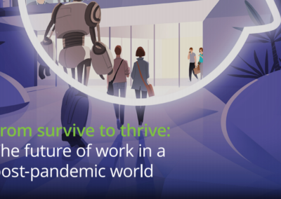 From survive to thrive: The future of work in a post-pandemic world