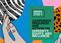 Corporate Progress and Action On Diversity, Equity, and Inclusion